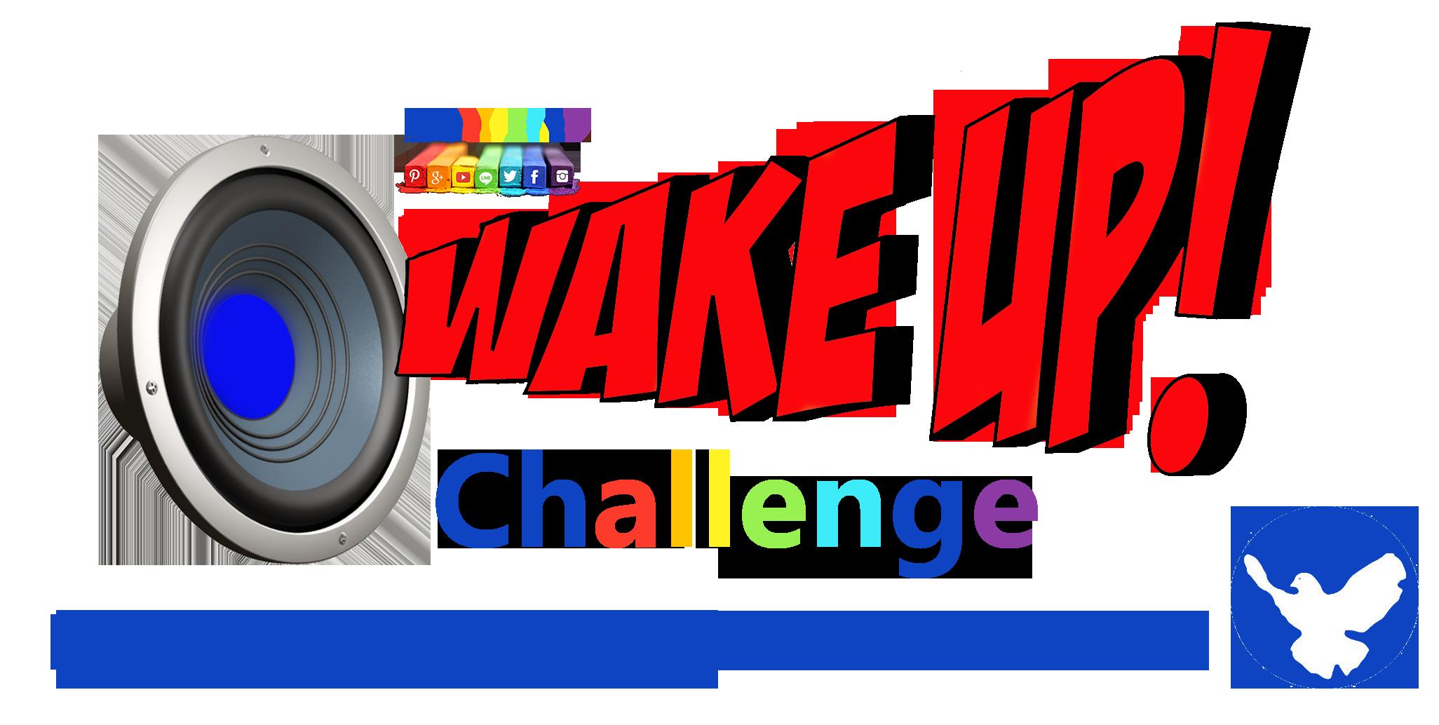 wake up challenge